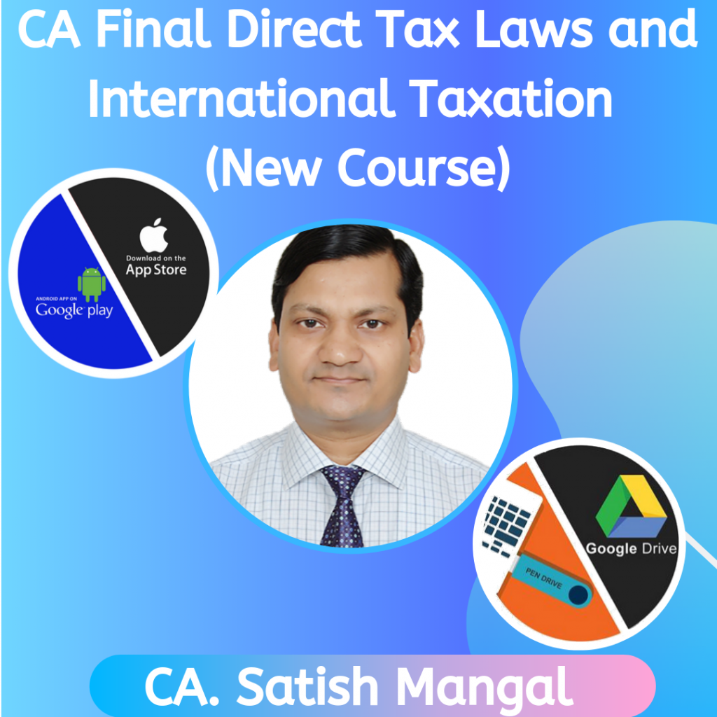 CA Final Direct Tax Classes New Course