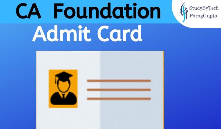 CA Foundation Admit Card